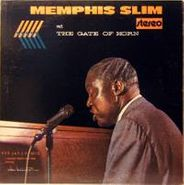 Memphis Slim, Memphis Slim At The Gate Of Horn [Limited Edition] (LP)