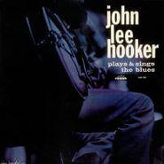 John Lee Hooker, Plays & Sings The Blues (LP)
