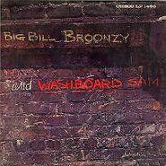 Big Bill Broonzy, Big Bill Broonzy & Washboard Sam (LP)