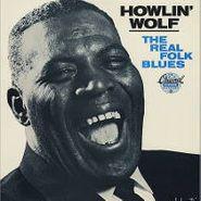 Howlin' Wolf, Real Folk Blues [Limited Edition] (LP)