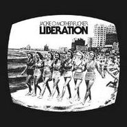 Jackie-O Motherfucker, Liberation (LP)