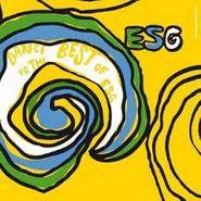 ESG, Dance To The Best Of ESG (LP)