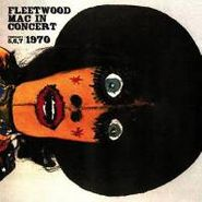Fleetwood Mac, Live At The Boston Tea Party (LP)