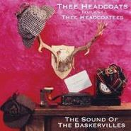 Thee Headcoats, Sound Of The Baskervilles (LP)