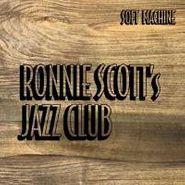 Soft Machine, Ronnie Scott's Jazz Club (LP)