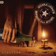 Sierra Leone's Refugee All Stars, Libation (CD)
