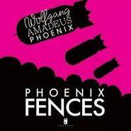 """Phoenix, Fences (12"""")"""