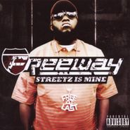 Freeway, Streetz Is Mine (CD)