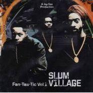 Slum Village, Vol. 1-Fantastic (CD)