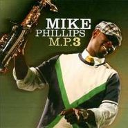 Mike Phillips, Mp3 (CD)