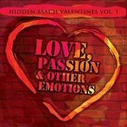 Various Artists, Hidden Beach Recordings Vol. 1: Love, Passion & Other Emotions (CD)