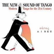 Otros Aires, New Sound Of Tango (CD)