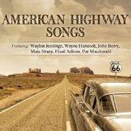 Various Artists, American Highway Songs (CD)