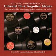 Various Artists, Frank Fairfield's Pawn Records Presents Unheard Ofs & Forgotten Abouts (CD)