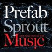 Prefab Sprout, Let's Change The World With Music (CD)
