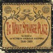Various Artists, Ottoman-American Diaspora 1916 (CD)