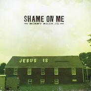 """Bobby Bare, Jr., Shame On Me (7"""")"""