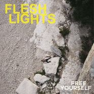 Flesh Lights, Free Yourself (LP)