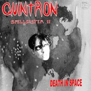 Quintron, Spellcaster II (Death In Space) (LP)