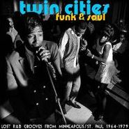 Various Artists, Twin Cities Funk & Soul: Lost Grooves from Minneapolis / St. Paul (1964-1979) (CD)