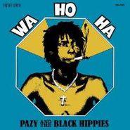 Pazy And The Black Hippies, Wa Ho Ha (CD)