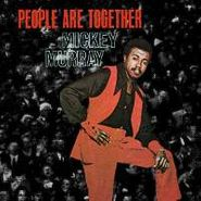 Mickey Murray, People Are Together (CD)