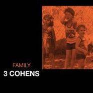 3 Cohens, Family (CD)
