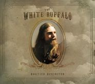 The White Buffalo, Hogtied Revisited (CD)