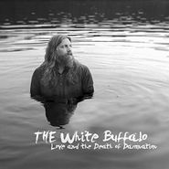 The White Buffalo, Love & The Death Of Damnation (LP)