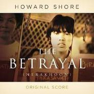 Howard Shore, The Betrayal [Score] (CD)