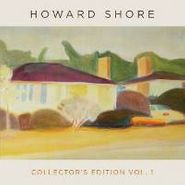 Howard Shore, Howard Shore Collector's Edition, Vol. 1 (CD)