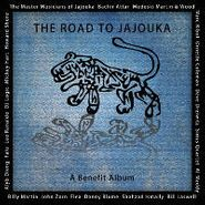 Various Artists, The Road To Jajouka: A Benefit Album (CD)