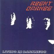 Agent Orange, Living In Darkness (LP)
