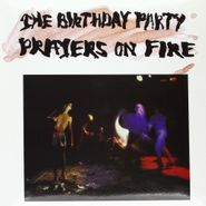 The Birthday Party, Prayers On Fire (LP)