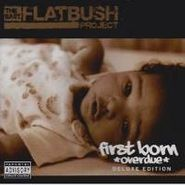 East Flatbush Project, First Born (overdue) (CD)