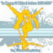 Various Artists, In Memory Of Michael Jackson: The Tribute Compilation (CD)