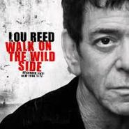 Lou Reed, Walk On The Wild Side: Recorded Live! New York 1972 (CD)