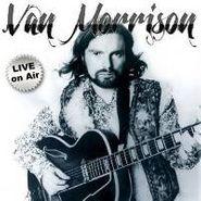 Van Morrison, Live On Air (CD)