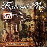 Fleetwood Mac, Go Your Own Way: Live 1977