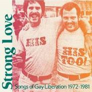 Various Artists, Strong Love: Songs Of Gay Libe (CD)