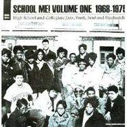 Various Artists, School Me! Volume One, 1968-1975 (LP)