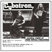 Cybotron, Sunday Night At The Total Theatre (LP)