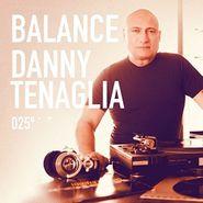 Danny Tenaglia, Balance 025 (CD)