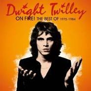 Dwight Twilley, On Fire!: The Best Of Dwight Twilley 1975-'84 (CD)