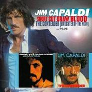 Jim Capaldi, Short Cut Draw Blood/The Contender [Daughter Of The Night]...Plus! (CD)