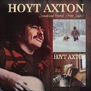 Hoyt Axton, Snowblind Friend / Free Sailin' (CD)