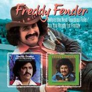 Freddy Fender, Before The Next Tear Drop Fall / Are you Ready For Freddy (CD)