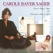 Carole Bayer Sager, Carole Bayer Sager/Too/Sometimes Late at Night (CD)