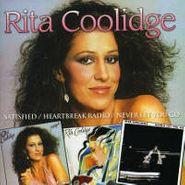 Rita Coolidge, Satisfied/Heartbreak Radio/Never Let You Go (CD)