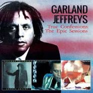 Garland Jeffreys, True Confessions: The Epic Sessions (CD)